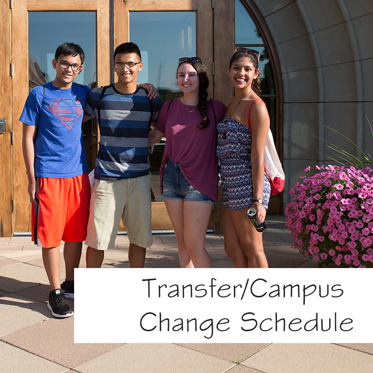 Transfer/Campus Change Schedule